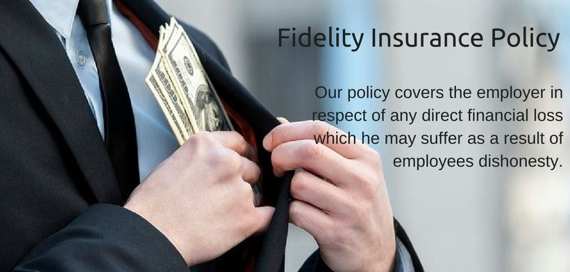 Fidelity Cover – Financial Loss as a Result of Theft and Fraud